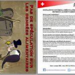 Résistance Helvétique au marché de Lausanne pour militer en faveur de l'initiative pour l'interdiction de la spéculation sur les denrées alimentaires.