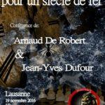 Conférence de Arnaud de Robert et Jean-Yves Dufour à Lausanne – «Stratégie de lutte pour un siècle de fer» (19.11.2016)